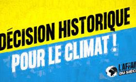 ENVIRONNEMENT |  Une avancée historique pour la justice climatique !